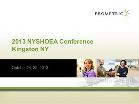 2013 NYSHOEA Conference Kingston NY October 24, 25, 2013.