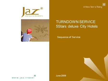 TURNDOWN SERVICE 5Stars deluxe City Hotels