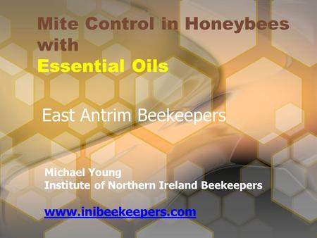 Mite Control in Honeybees with Essential Oils