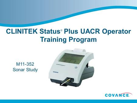 CLINITEK Status® Plus UACR Operator Training Program