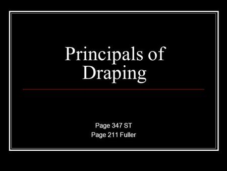Principals of Draping Page 347 ST Page 211 Fuller.