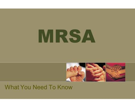 MRSA What You Need To Know.