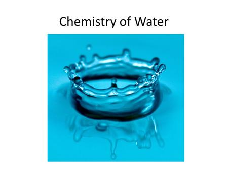 Chemistry of Water. Density of Water & Ice Given the following materials, calculate the density of water and ice. Ice Cubes Water Triple Beam Balance.