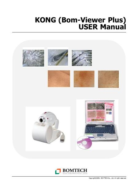 KONG (Bom-Viewer Plus) USER Manual Copyright ⓒ 2001 BOMTECH.Co., Ltd. All right reserved.