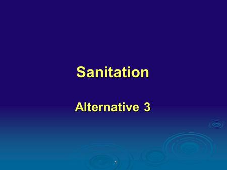 1 Sanitation Alternative 3. 2 How does Lm get into plants and RTE food products?  Because Lm is everywhere in the environment it can easily enter the.