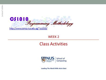 WEEK 2 Class Activities Lecturer's slides.