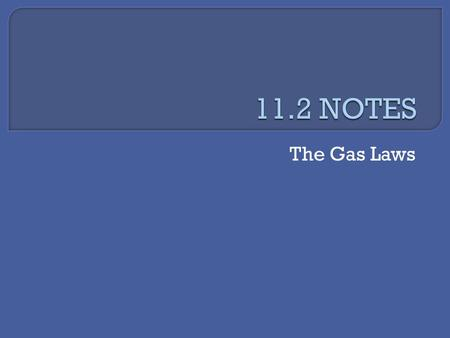 The Gas Laws. Using temperature, pressure, and volume, there are 3 basic gas laws: Boyle's, Charles's, and Gay-Lussac's.