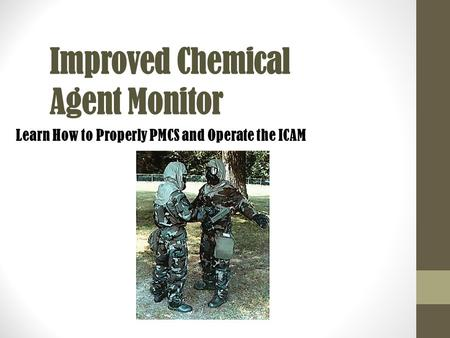 Improved Chemical Agent Monitor