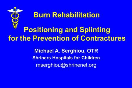 Positioning and Splinting for the Prevention of Contractures