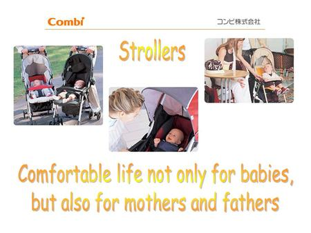 Strollers Comfortable life not only for babies,