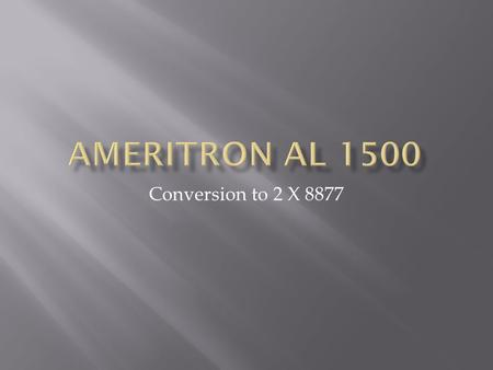 Ameritron AL 1500 Conversion to 2 X 8877.