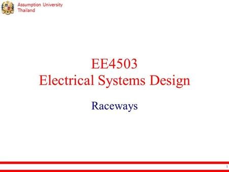 Assumption University Thailand EE4503 Electrical Systems Design Raceways 1.