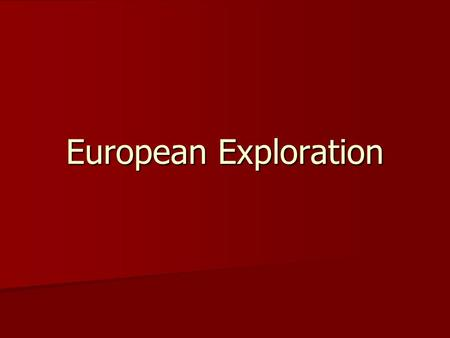 European Exploration.