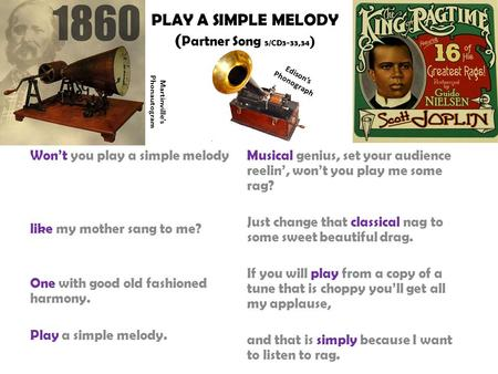 PLAY A SIMPLE MELODY (Partner Song 5/CD3-33,34)