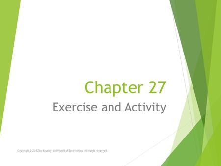 Chapter 27 Exercise and Activity
