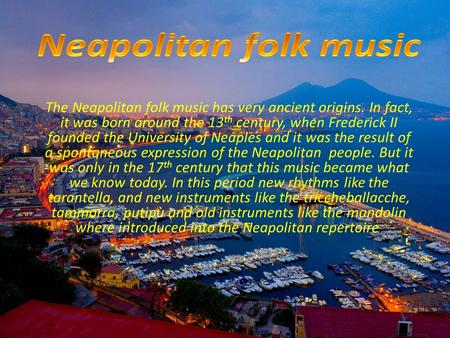 Neapolitan folk music Neapolitan folk music