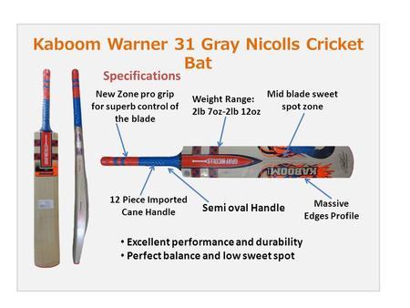 Kaboom Warner 31 Gray Nicolls Cricket Bat New Zone pro grip for superb control of the blade Mid blade sweet spot zone 12 Piece Imported Cane Handle Massive.