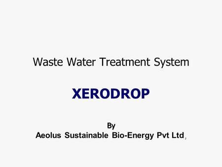 Waste Water Treatment System XERODROP