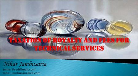 TAXATION OF ROYALTY AND FEES FOR TECHNICAL SERVICES