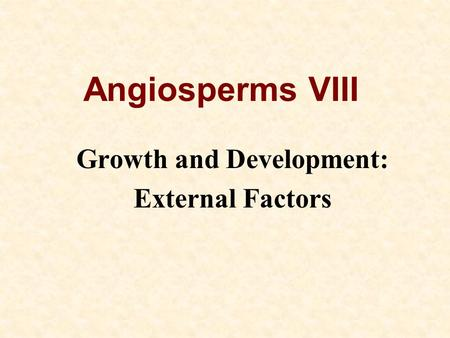 Growth and Development: External Factors