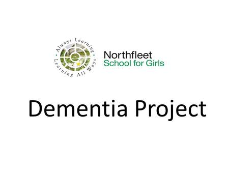 Dementia Project. Prime Minister's Dementia Challenge: ' In March 2012 set a challenge to deliver major improvements in dementia care and research by.