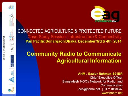 AHM. Bazlur Rahman-S21BR Chief Executive Officer Bangladesh NGOs Network for Radio and Communication | 01711881647  CONNECTED.