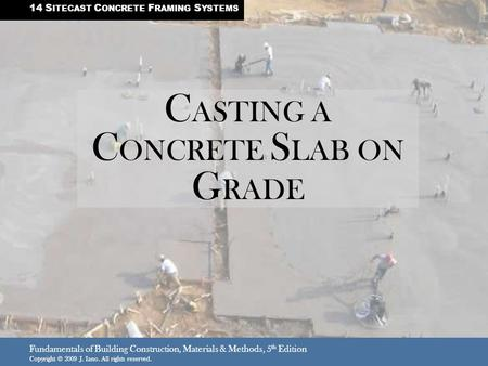 CASTING A CONCRETE SLAB ON GRADE