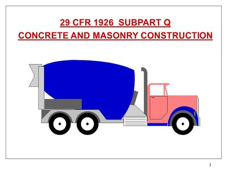 CONCRETE AND MASONRY CONSTRUCTION