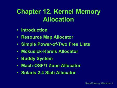 Chapter 12. Kernel Memory Allocation