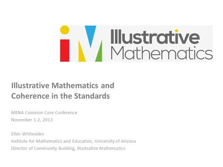 Illustrative Mathematics and Coherence in the Standards