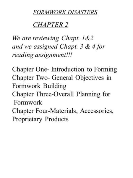 We are reviewing Chapt. 1&2 and we assigned Chapt. 3 & 4 for