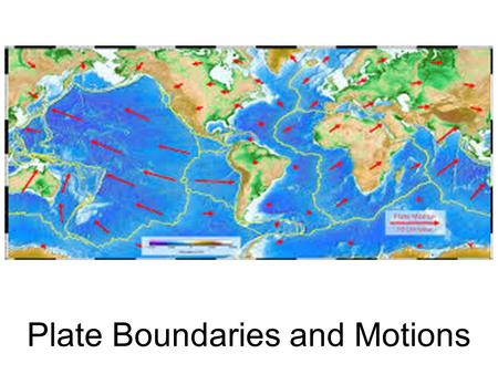 Plate Boundaries and Motions Biblical Reference There was a violent earthquake, for an angel of the Lord came down from heaven and, going to the tomb,