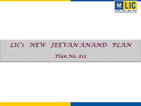 LIC's NEW JEEVAN ANAND PLAN