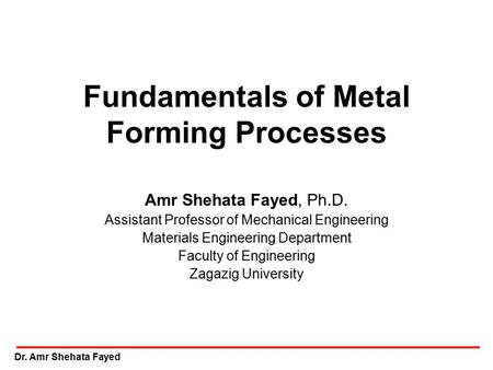 Fundamentals of Metal Forming Processes
