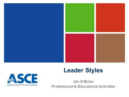 Leader Styles Jim O'Brien Professional & Educational Activities.