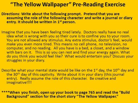 "the road to insanity in charlotte perkins gilmans the yellow wallpaper The yellow sickness: charlotte perkins gilman's the yellow wallpaper"" in charlotte perkins gilman' story ""the about the perils of insanity."