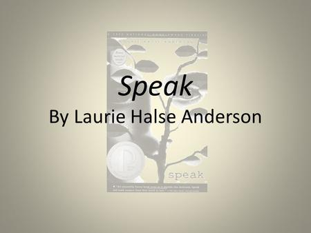 Speak By Laurie Halse Anderson. ABOUT THE AUTHOR Laurie Halse Anderson is the New York Times-bestselling author who writes for kids of all ages. Known.