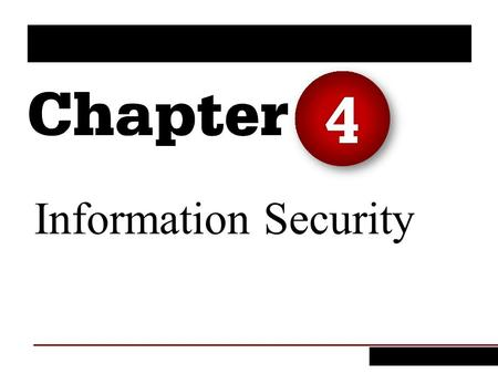 4 Information Security.