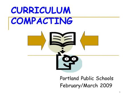 CURRICULUM COMPACTING