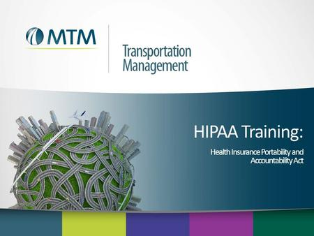 HIPAA Training: Health Insurance Portability and Accountability Act.