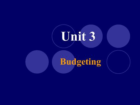 Unit 3 Budgeting. Unit 3 Vocabulary Assets Budget Consideration Consumer Price Index (CPI) Contract Deflation Disposable Income Discretionary Income Financial.