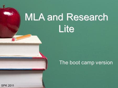 MLA and Research Lite The boot camp version SPK 2011.