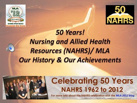 NARHS/MLA Highlights Collaborations Collection Development.