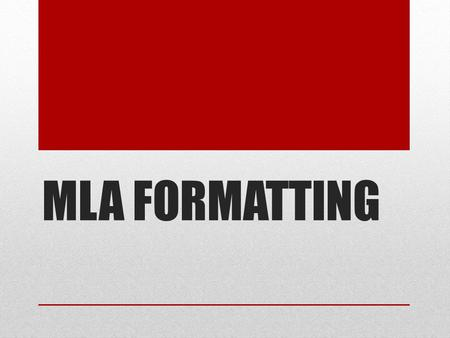 What is mla format and how do i use it ?