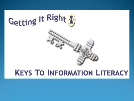 Information Literacy Defined A set of abilities that requires individuals: recognize what information is needed have the ability to locate, evaluate,