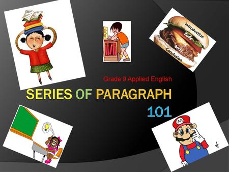Grade 9 Applied English Series of Paragraph 101.