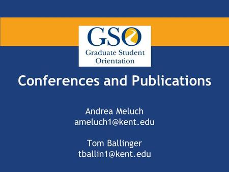 Conferences and Publications Andrea Meluch Tom Ballinger