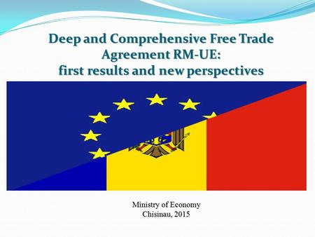 Deep and Comprehensive Free Trade Agreement RM-UE: