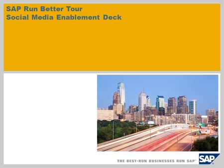 SAP Run Better Tour Social Media Enablement Deck.