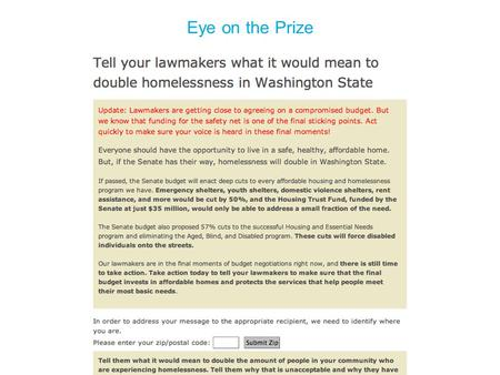 Eye on the Prize. The Prize TAKE ACTION BlogTwitter FacebookE-blast.